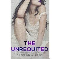 The-Unrequited-by-Saffron-A.-Kent