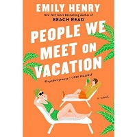 People-We-Meet-on-Vacation-by-Emily-Henry