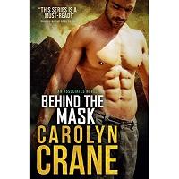 Behind the Mask by Carolyn Crane