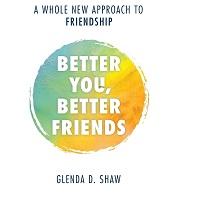 Better You Better Friends by Glenda D. Shaw 1