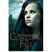 Conquering Fate by Jennifer Anne Davis
