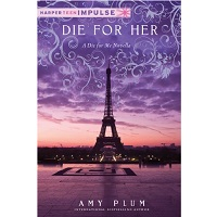Die for Her by Amy Plum