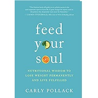 Feed Your Soul by Carly Pollack