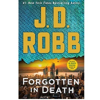 Forgotten in Death by J.D. Robb 1