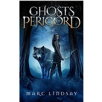 Ghosts of Perigord by Marc Lindsay