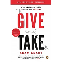 Give and taka by Adam Grant