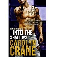 Into the Shadows by Carolyn Crane