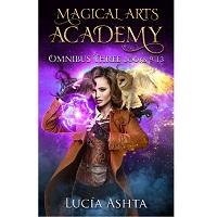 Magical Arts Academy Fantasy Omnibus Three 9 – 13 by Lucia Ashta 1