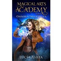 Magical Arts Academy Fantasy Omnibus Two 5 – 8 by Lucia Ashta 1