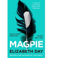 Magpie by Elizabeth Day 1