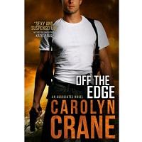 Off the Edge by Carolyn Crane