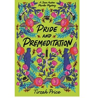 Pride and Premeditation by Tirzah Price 1