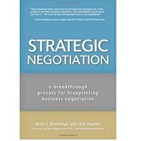 Strategic Negotiation by Brian Dietmeyea