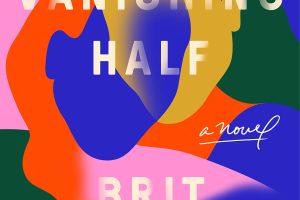 THE VANISHING HALF by Brit Bennett 1