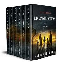 The Deconstruction Post-Apocalyptic Omnibus 1- 6 by Rashad Freeman 1