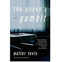 The Queens Gambit by Walter Tevis