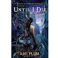 Until I Die by Amy Plum