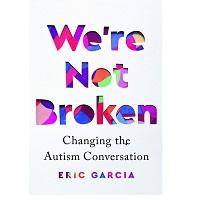Were Not Broken by Eric Garcia