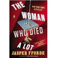 Woman Who Died a Lot by Jasper Fforde